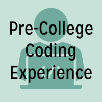 "Person sitting in front of computing in the background of ""pre-college coding experience"" text"