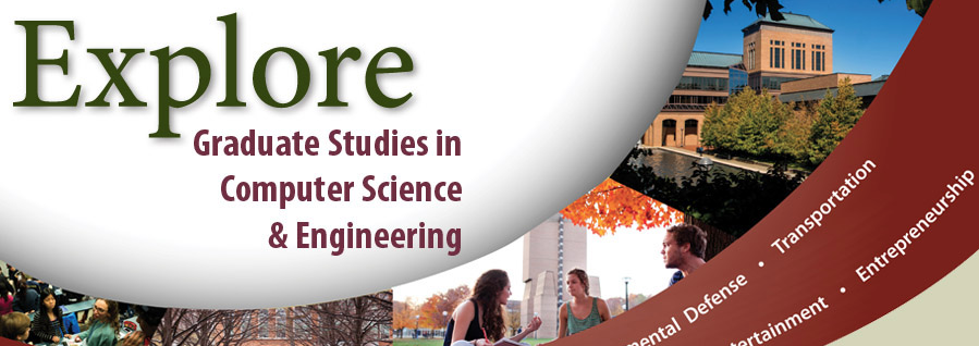 Explore Graduate Studies in Computer Science and Engineering Banner