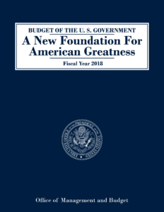 "FY2018 Budget Request: ""A New Foundation for American Greatness"""